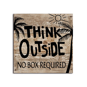 Think Outside plaque