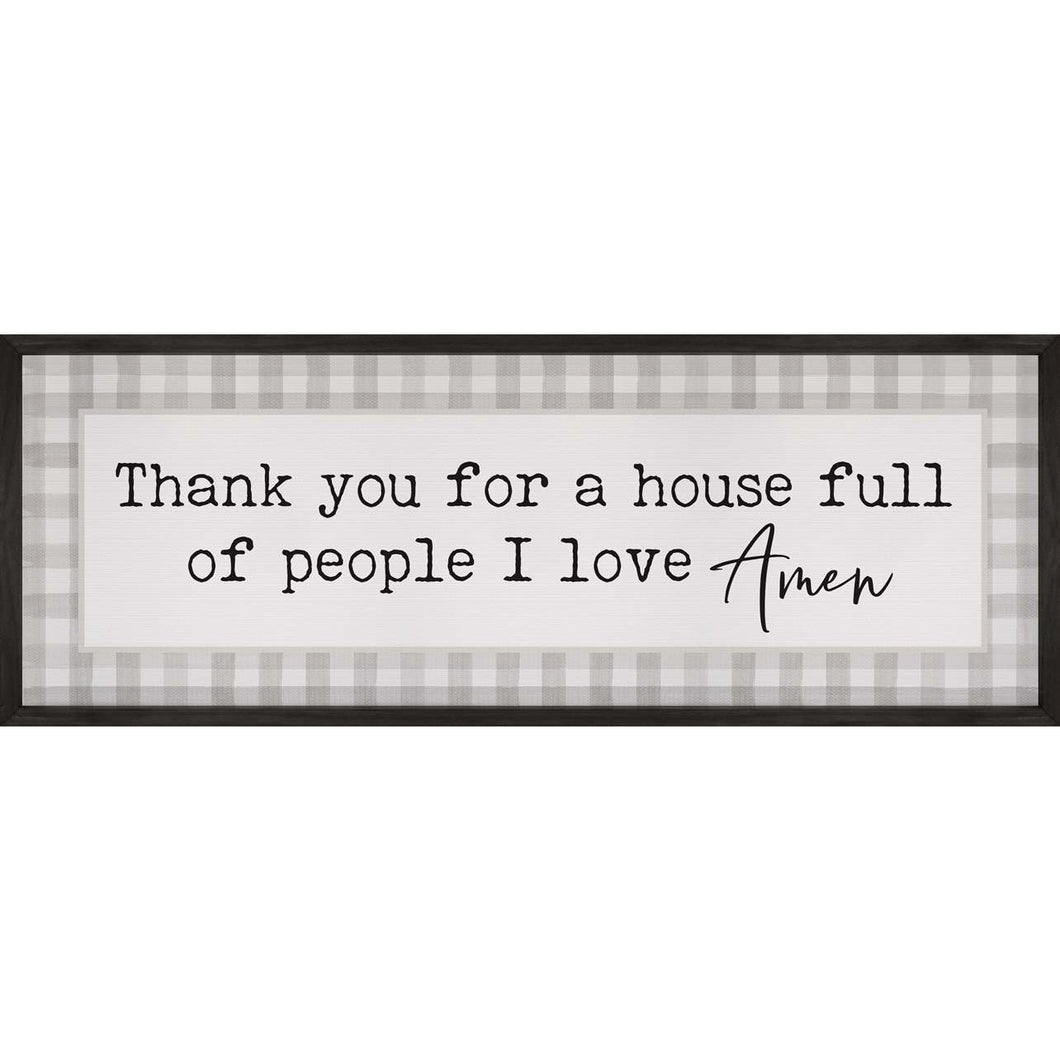 Thank you for a house full of people I love: sign