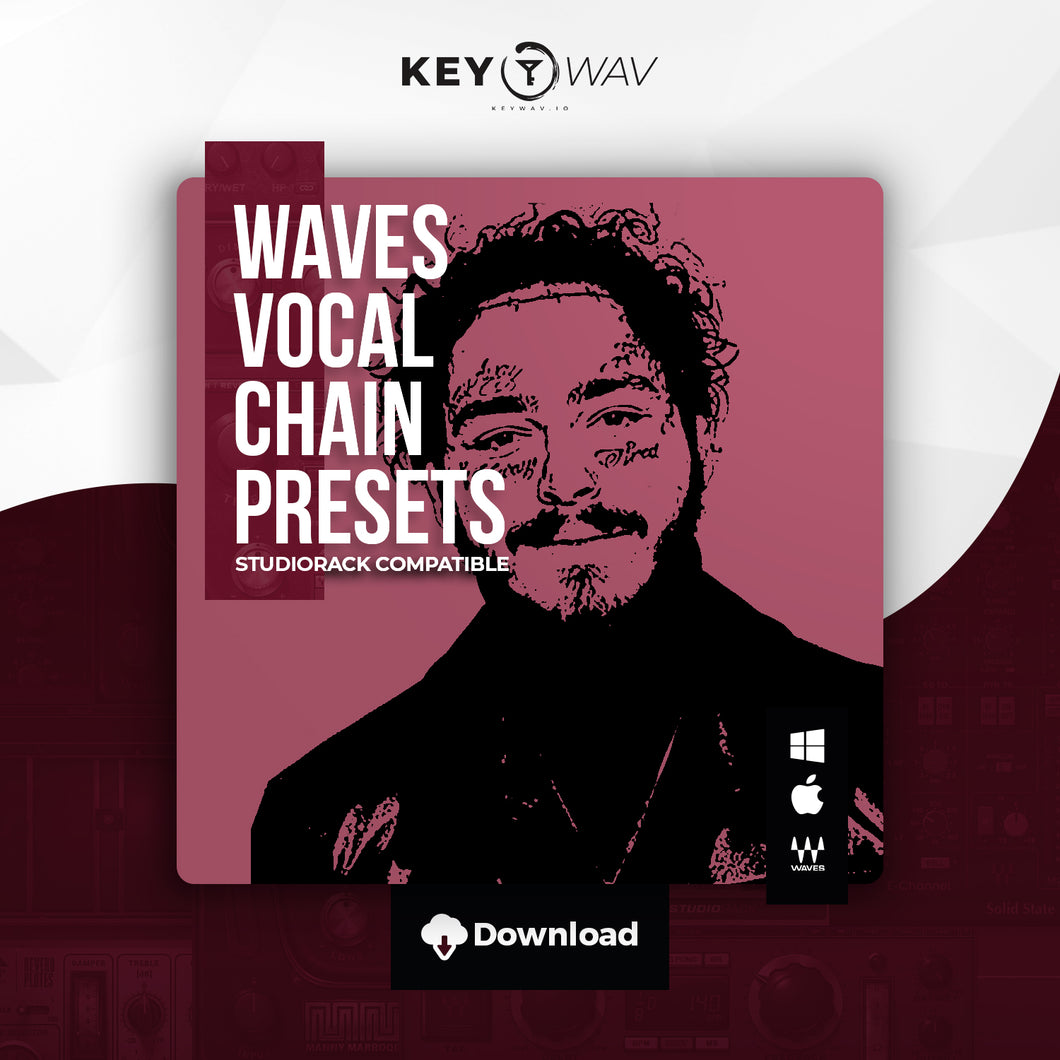Post Malone Type WAVES Vocal Chain Preset