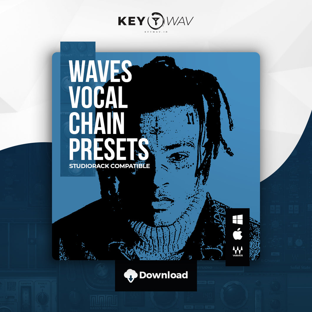 XXXTentacion Type WAVES Vocal Chain Preset
