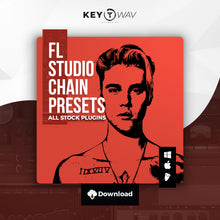 Load image into Gallery viewer, Justin Bieber Type FL STUDIO Vocal Chain Preset