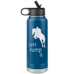 Just Jump It Water Bottle Tumbler