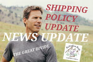 NEWS UPDATE: UPDATE TO OUR SHIPPING POLICY