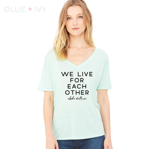 We Live For Each Other Shirt