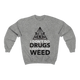 I JUST SMOKE WEED Crewneck Sweatshirt - Stoner Point