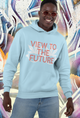 VIEW TO THE FUTURE Hooded Sweatshirt - Stoner Point