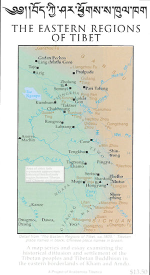 The Eastern Regions of Tibet (Map and Guide)