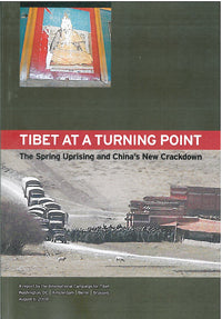 Tibet at a Turning Point: The Spring Uprising and China's New Crackdown