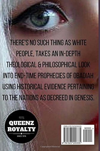 There's No Such Thing As White People: The Biblical Esau-Edom Identified