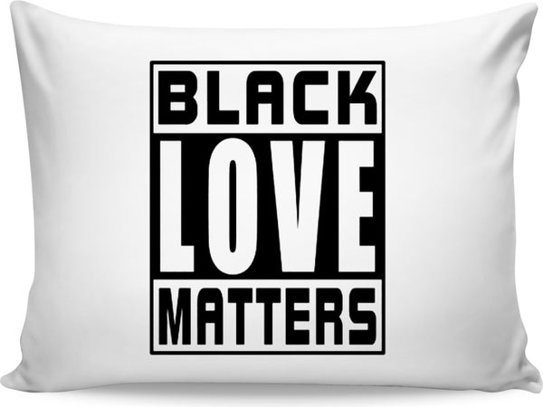 Pillow Case - #BlackLoveMatters