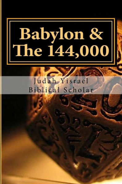Book: Babylon & the 144,000