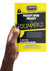 Precept Upon Precept for Dummies