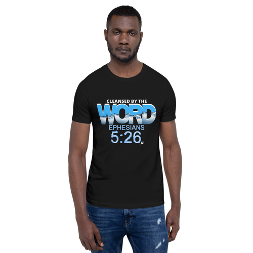 JF Cleansed by the Word Unisex T-shirt