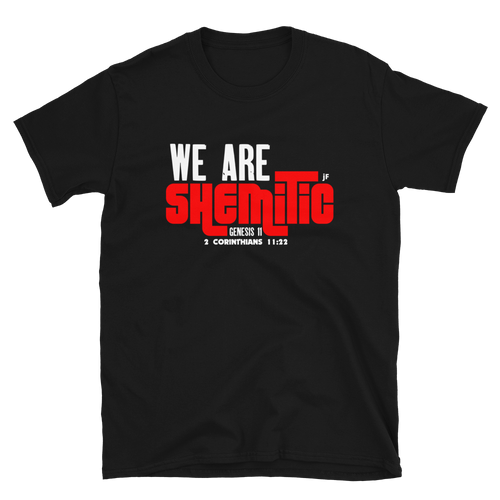 JF We Are Shemitic Unisex T-Shirt