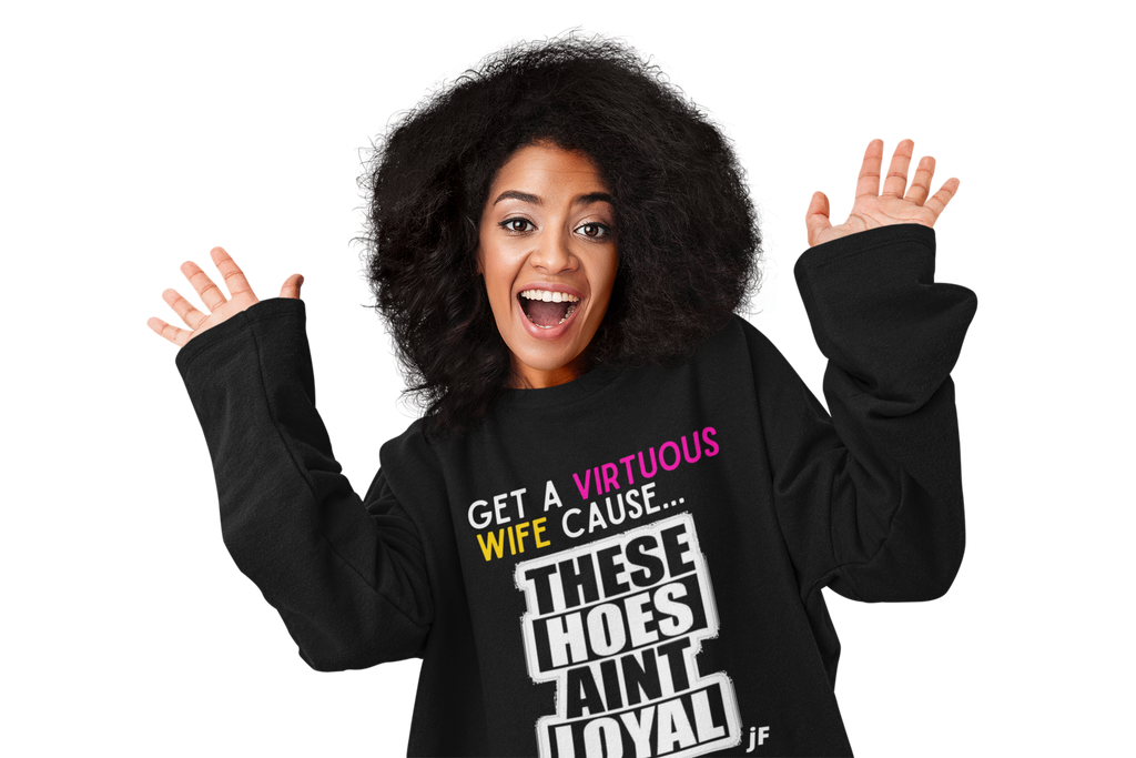 JF Get a Virtuous Wife Unisex Hoodie
