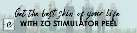 The Best Skin of Your Life with ZO Stimulator Peel