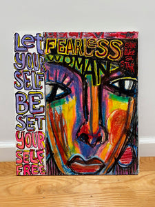 Fearless Woman Set Yourself Free