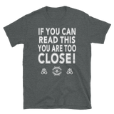 If You Can Read This Graphic Shirt