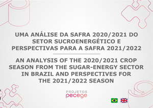 An analysis of the 2020/2021 crop season from the sugar-energy sector in Brazil and perspectives for the 2021/2022 season