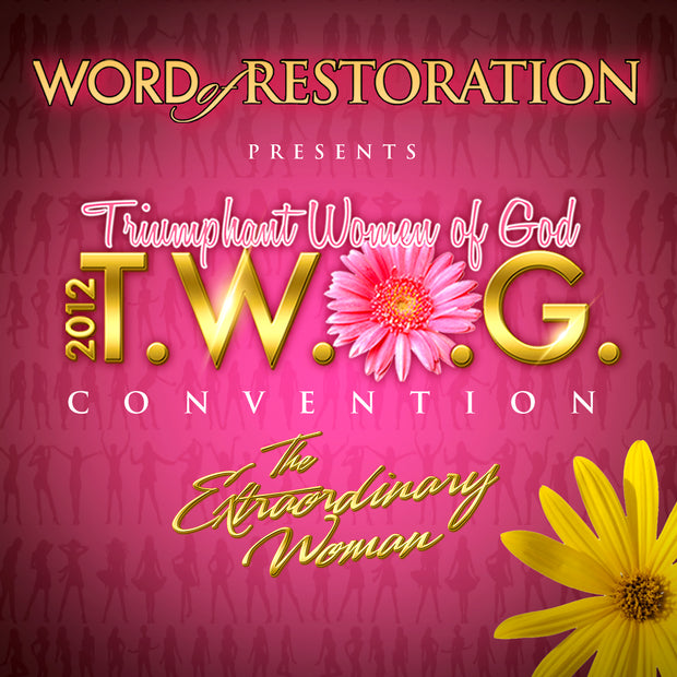 TWOG Convention-The Extraordinary Woman (2012)