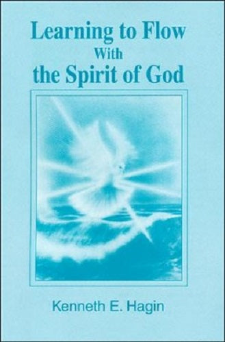 Learning to Flow With the Spirit of God (mini-book)