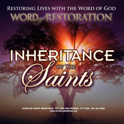 Inheritance of The Saints (2010)