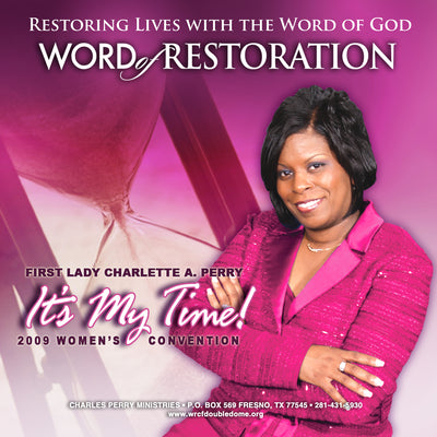 It's My Time! 2009 Women's Convention