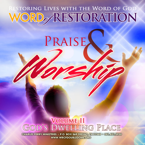 Praise & Worship: God's Dwelling Place Vol. II (2011)