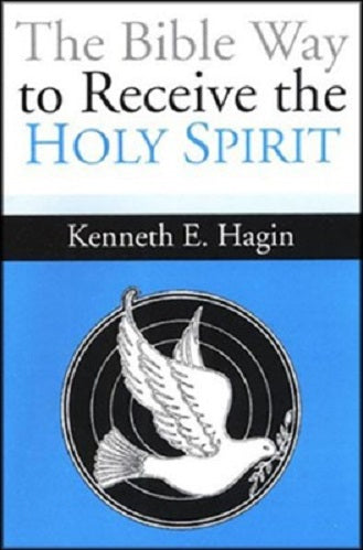 The Bible Way to Receive the Holy Spirit (mini-book)