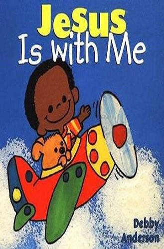 Jesus is With Me, Board Book