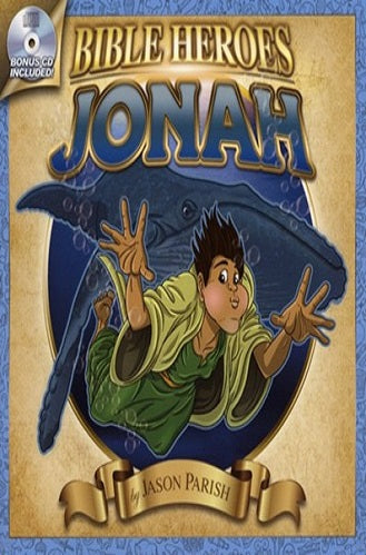 Bible Heroes: Jonah with Bonus CD