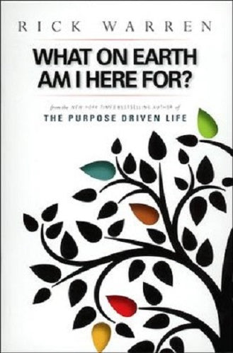The Purpose-Driven Life: What on Earth Am I Here For? (Booklet)