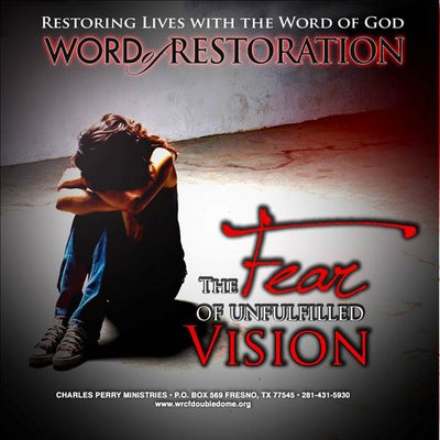 The Fear of Unfulfilled Vision Vol. II (2011)