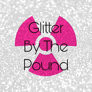 Glitter by the POUND