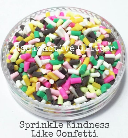 Sprinkle Kindness Like Confetti