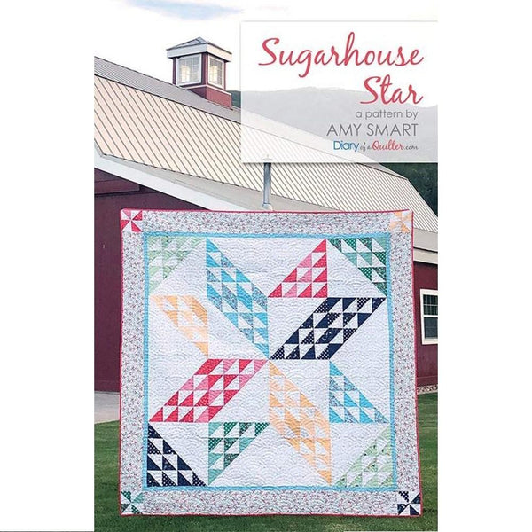 Amy Smart Sugarhouse Star Quilt Pattern - ineedfabric.com