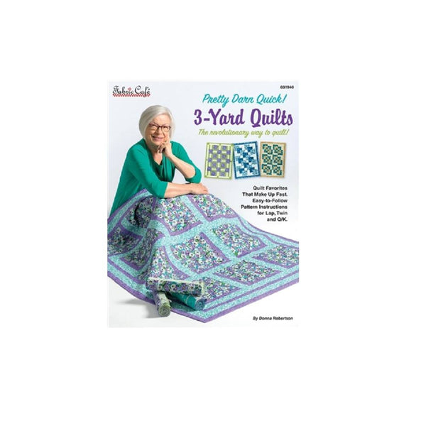 Pretty Darn Quick 3 Yard Quilts Pattern Book - ineedfabric.com