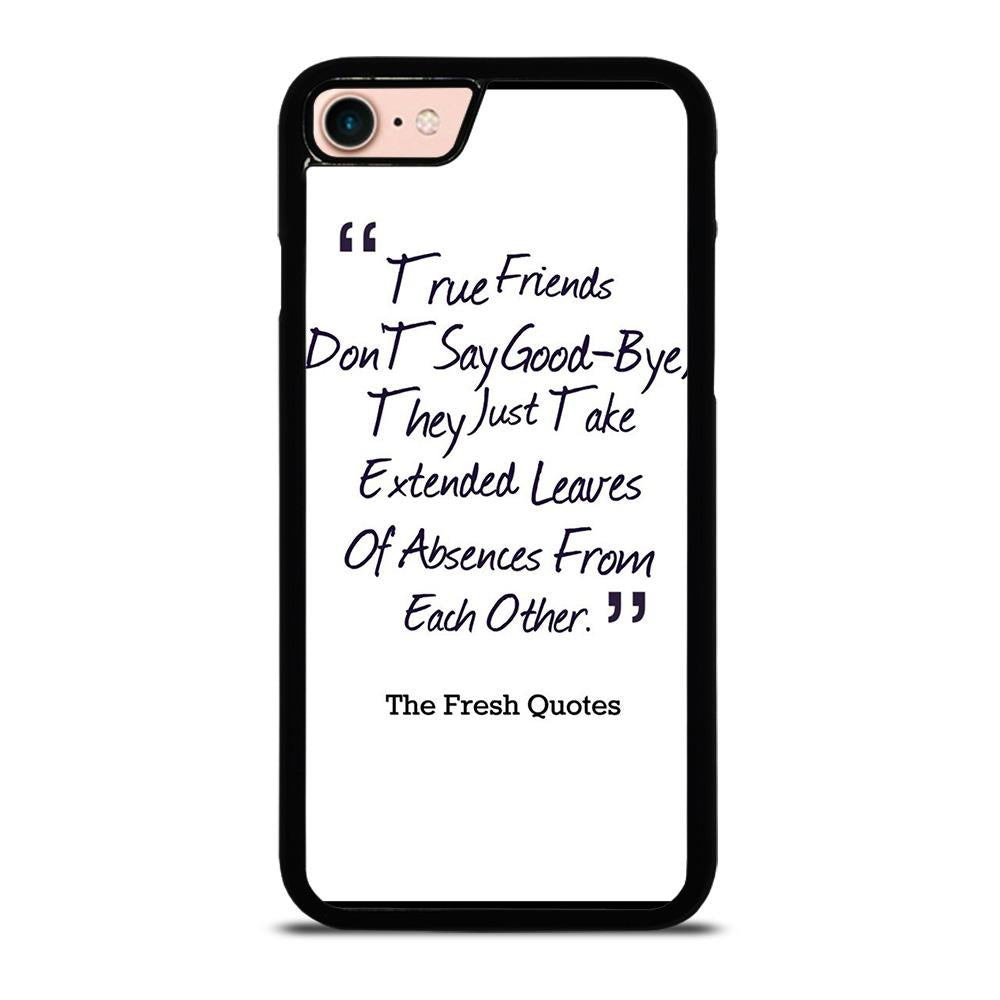 FRIENDS QUOTE GOODBYE Cover iPhone 8