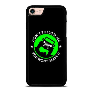 JEEP DONT FOLLOW ME QUOTES Cover iPhone 8