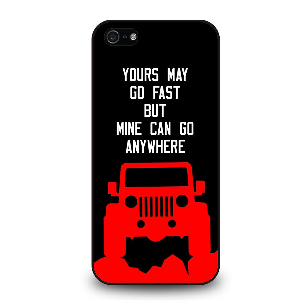 JEEP YOURS MAY GO FAST Cover iPhone 5 / 5S / SE