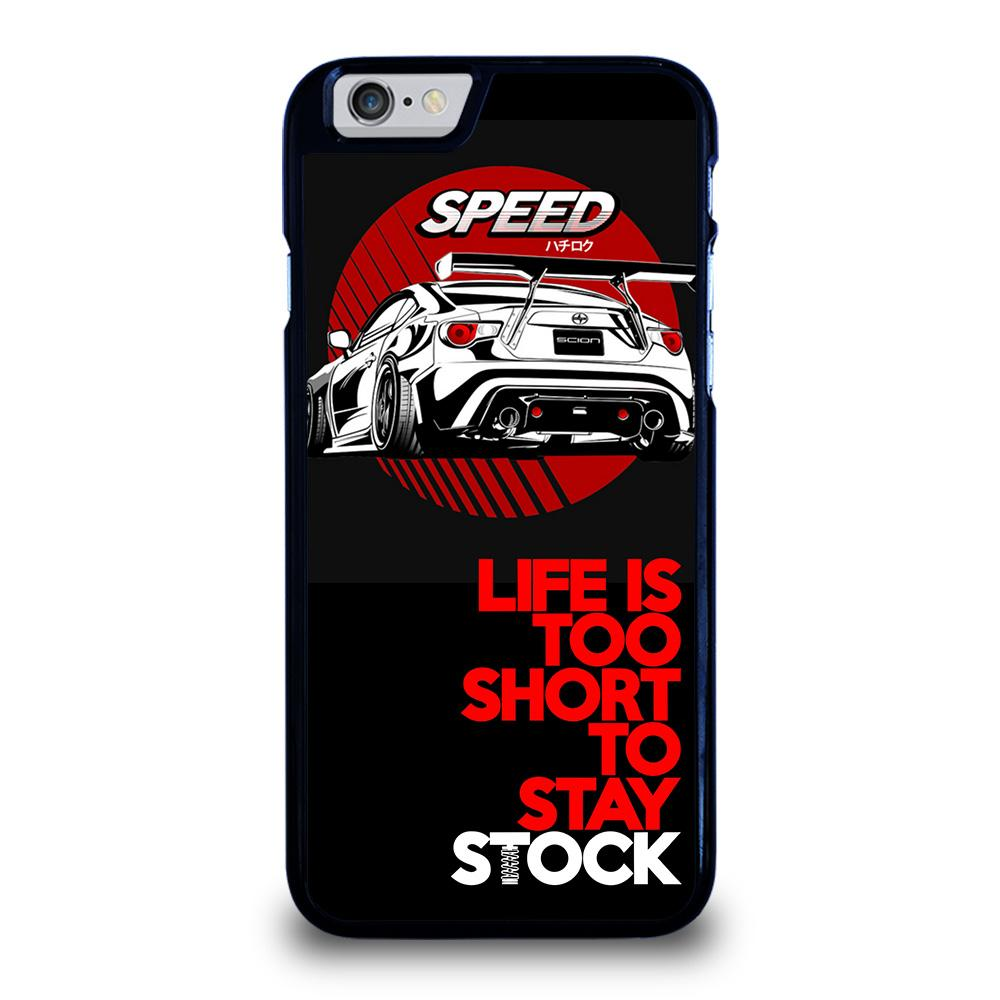 LIFE IS TOO SHORT TO STAY STOCK Cover iPhone 6 / 6S