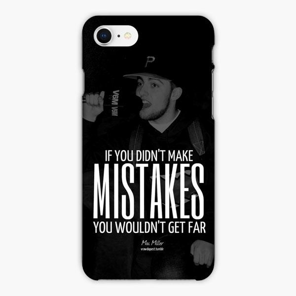 Custodia Cover iphone 6 7 8 plus Mac Miller Quotes If You Didn't Make