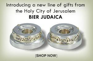 Introducing a neaw line of  gifts from the Holy City of Jerusalem, Bier Judaica