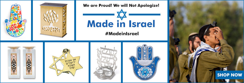 Proudly Made in Israel
