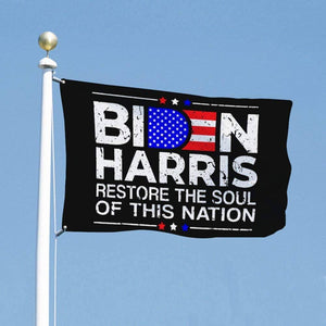 Biden Harris Restore the Soul of this Nation Flag Outdoor - Made in USA