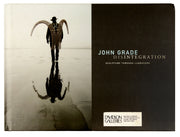 John Grade: Disintegration, Sculpture Through Landscape by John Grade - Davidson Galleries