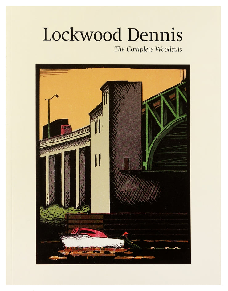 Lockwood Dennis: The Complete Woodcuts by Lockwood Dennis - Davidson Galleries