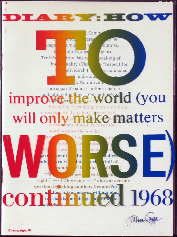 Diary: How to Improve the World (You Will Only Make Matters Worse) by John Cage - Davidson Galleries