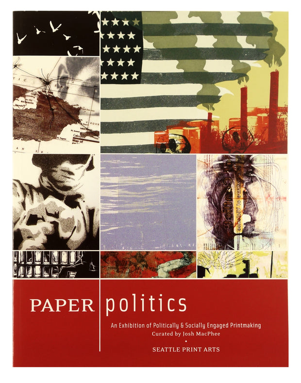 Paper Politics: An Exhibition of Politically & Socially Engaged Printmaking by Multiple Artists - Davidson Galleries