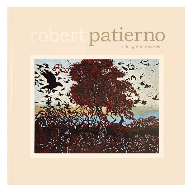 Robert Patierno: A Delight in Disorder by Robert Patierno - Davidson Galleries